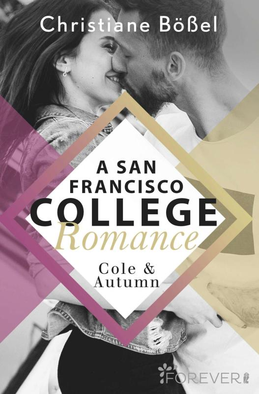 Cover-Bild Cole & Autumn – A San Francisco College Romance