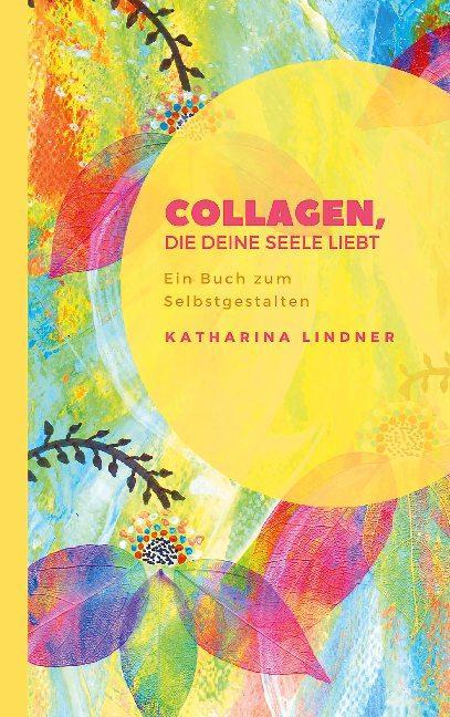 Cover-Bild Collagen, die deine Seele liebt