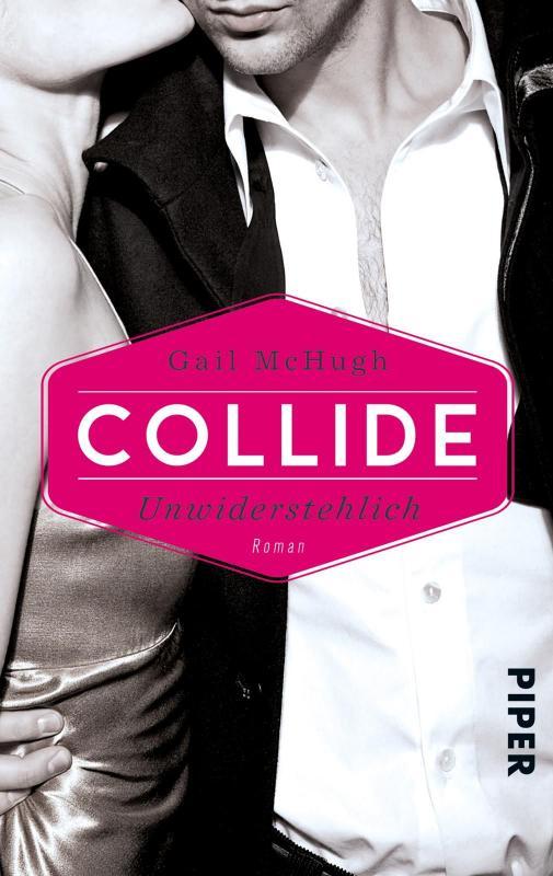 Cover-Bild Collide - Unwiderstehlich