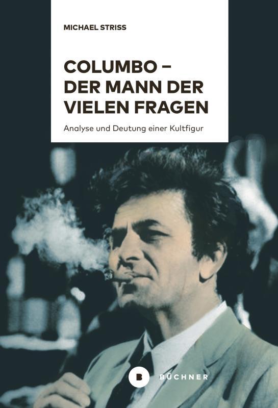 Cover-Bild Columbo – der Mann der vielen Fragen