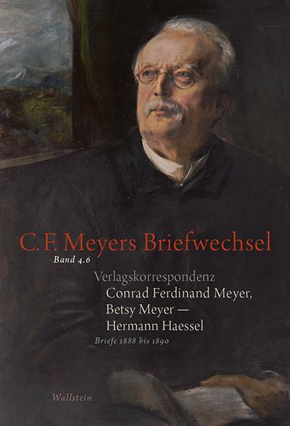 Cover-Bild Conrad Ferdinand Meyer, Betsy Meyer - Hermann Haessel. Verlagskorrespondenz