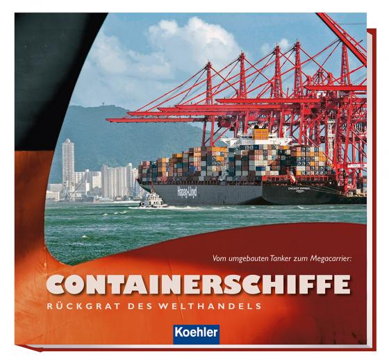 Cover-Bild Containerschiffe - Rückgrat des Welthandels