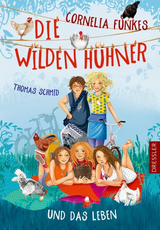 Cover-Bild Cornelia Funkes Die Wilden Hühner und das Leben