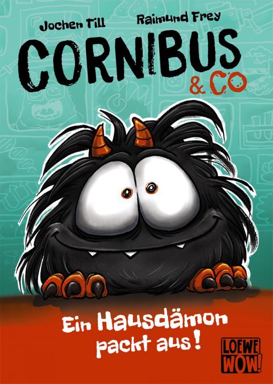 Cover-Bild Cornibus & Co (Band 1) - Ein Hausdämon packt aus!