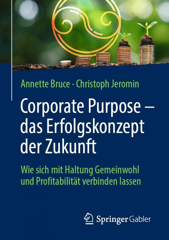 Cover-Bild Corporate Purpose – das Erfolgskonzept der Zukunft