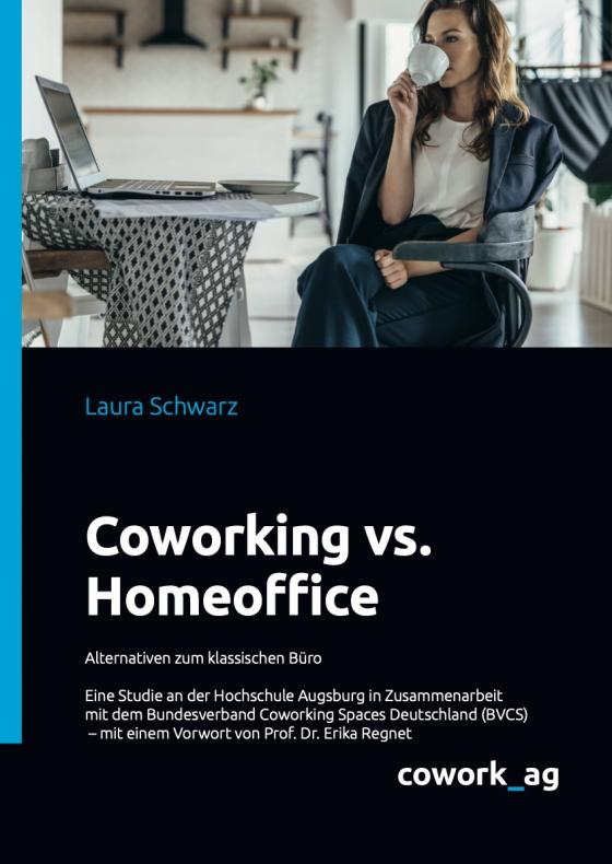 Cover-Bild Coworking vs. Homeoffice
