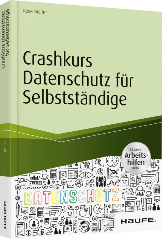 Cover-Bild Crashkurs Datenschutz für Selbstständige - inkl. Arbeitshilfen online
