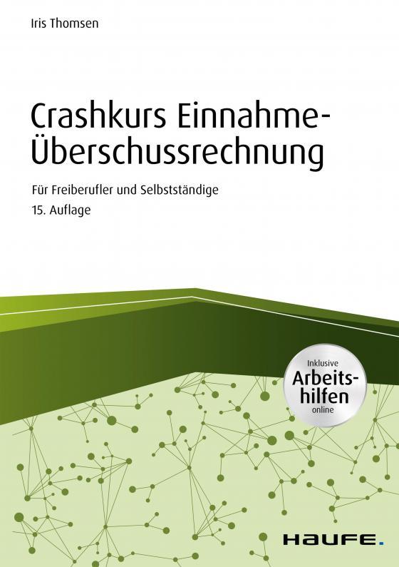 Cover-Bild Crashkurs Einnahme-Überschussrechnung - inkl. Arbeitshilfen online