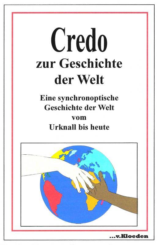 Cover-Bild Credo zur Geschichte der Welt