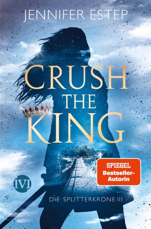 Cover-Bild Crush the King