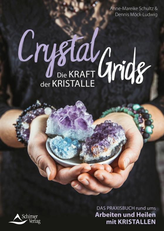 Cover-Bild Crystal Grids - Die Kraft der Kristalle