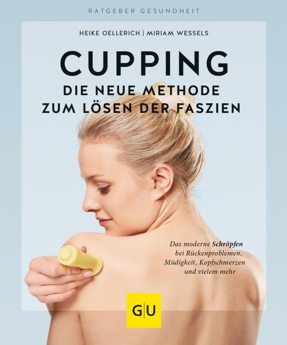 Cover-Bild Cupping - Die neue Methode zum Lösen der Faszien