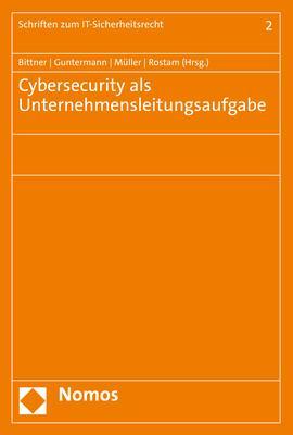 Cover-Bild Cybersecurity als Unternehmensleitungsaufgabe
