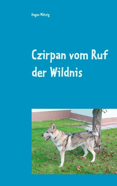 Cover-Bild Czirpan vom Ruf der Wildnis