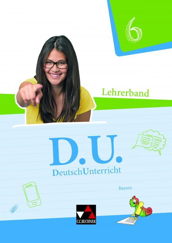 Cover-Bild D.U. – DeutschUnterricht - Bayern / D.U. Bayern LB 6