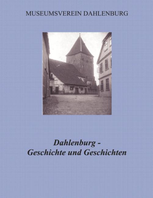 Cover-Bild Dahlenburg - Geschichte und Geschichten