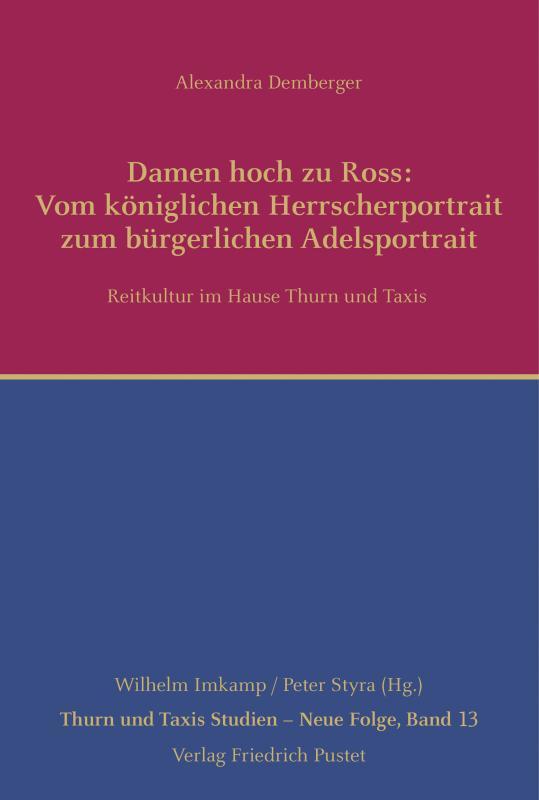 Cover-Bild Damen hoch zu Ross: Vom königlichen Herrscherportrait zum bürgerlichen Adelsportrait