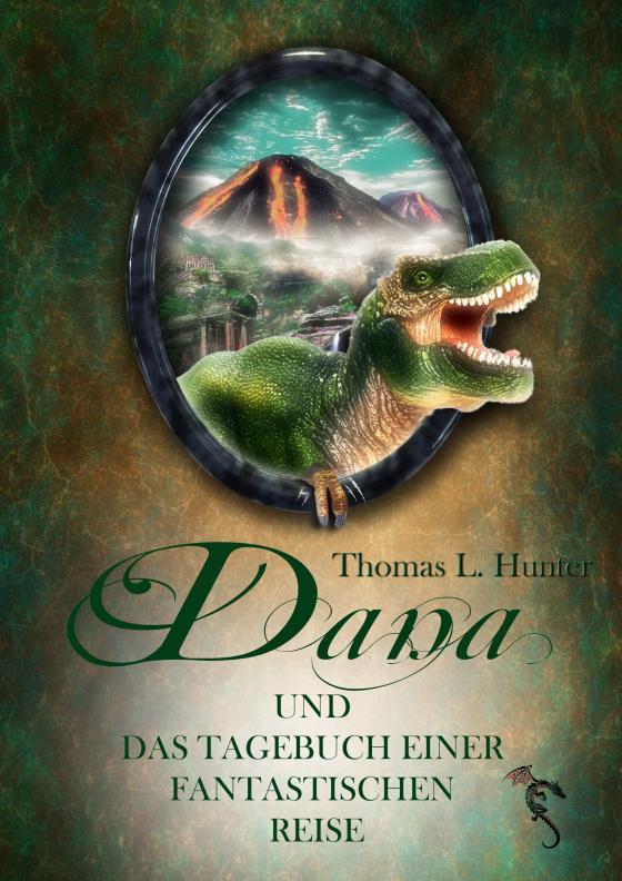 Cover-Bild Dana und das Tagebuch einer fantastischen Reise