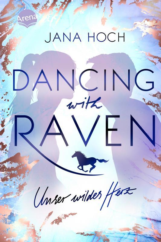 Cover-Bild Dancing with Raven. Unser wildes Herz