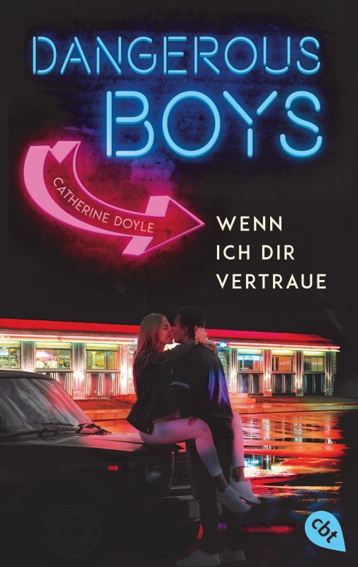Cover-Bild Dangerous Boys - Wenn ich dir vertraue