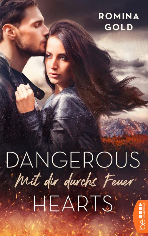 Cover-Bild Dangerous Hearts – Mit dir durchs Feuer