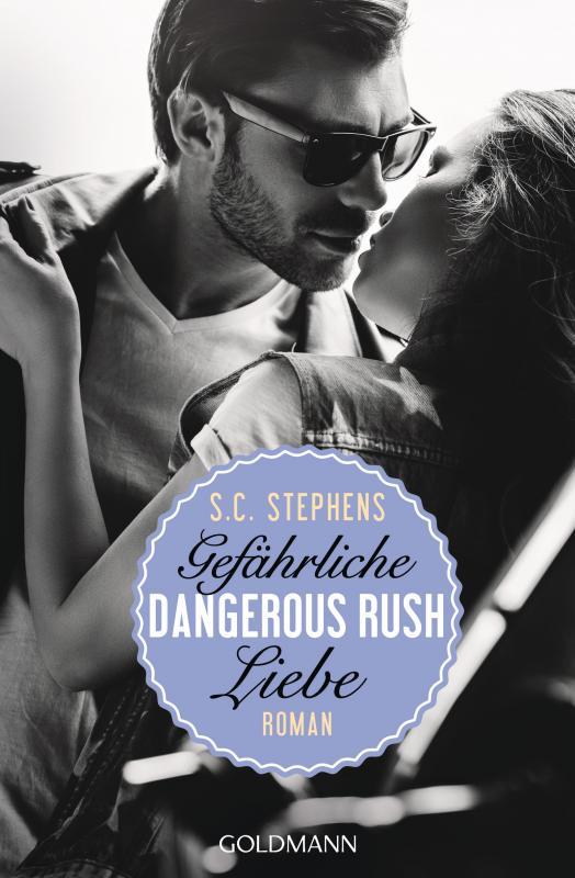 Cover-Bild Dangerous Rush. Gefährliche Liebe