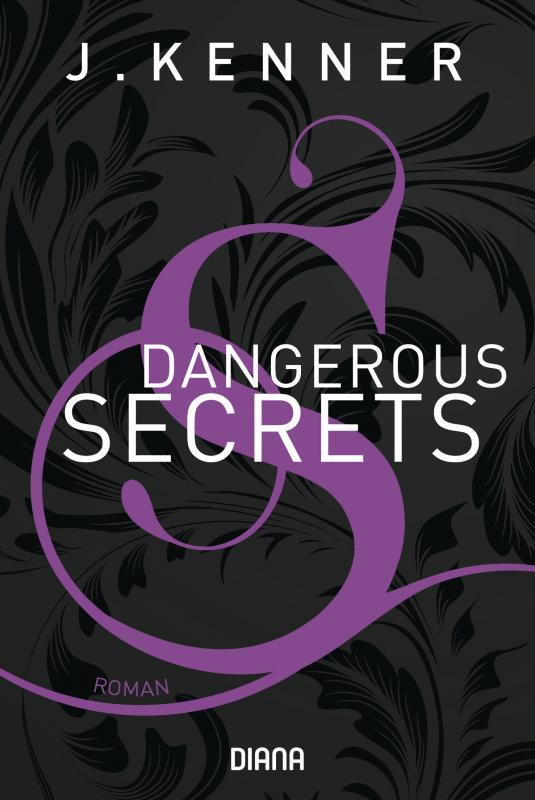 Cover-Bild Dangerous Secrets (Secrets 3)