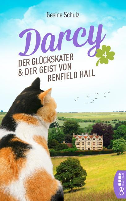 Cover-Bild Darcy - Der Glückskater und der Geist von Renfield Hall