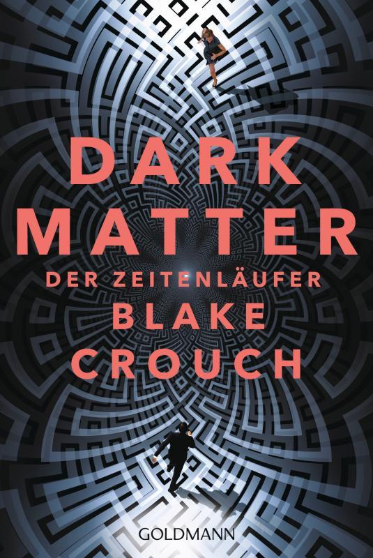 Cover-Bild Dark Matter. Der Zeitenläufer