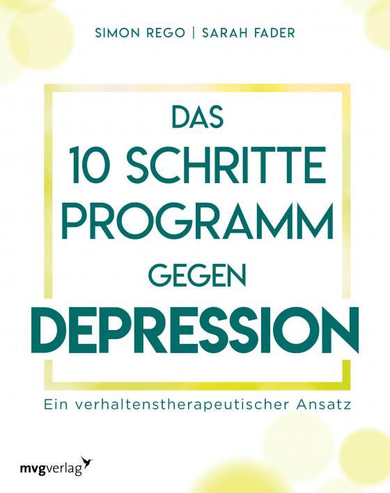 Cover-Bild Das 10-Schritte-Programm gegen Depression