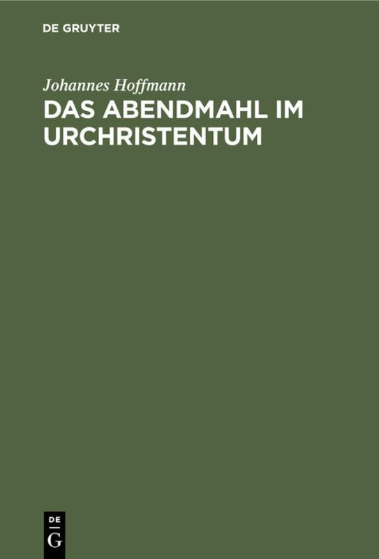 Cover-Bild Das Abendmahl im Urchristentum