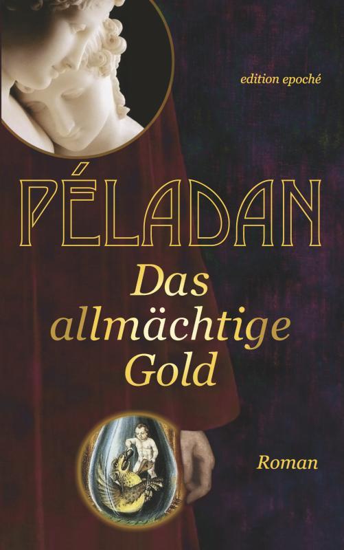 Cover-Bild Das allmächtige Gold