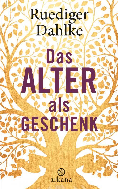 Cover-Bild Das Alter als Geschenk