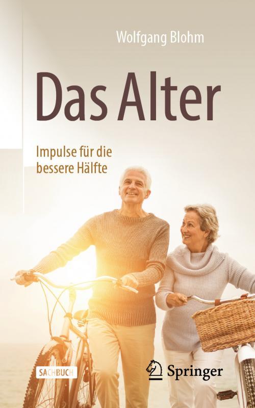 Cover-Bild Das Alter - Impulse für die bessere Hälfte
