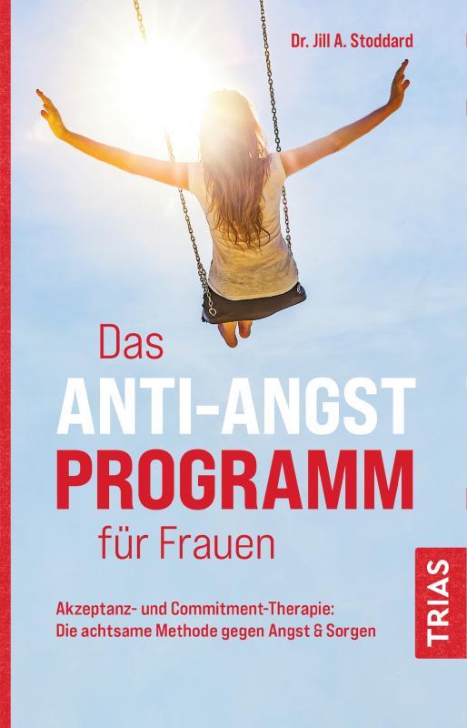 Cover-Bild Das Anti-Angst-Programm für Frauen