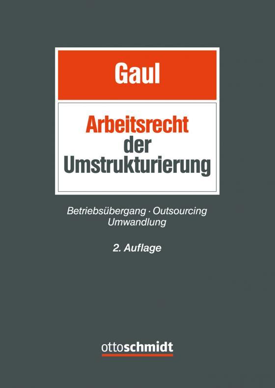 Cover-Bild Das Arbeitsrecht der Umstrukturierung