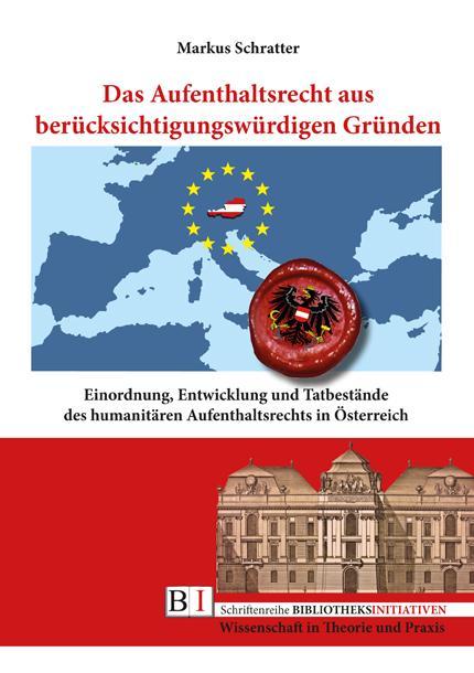 Cover-Bild Das Aufenthaltsrecht aus berücksichtigungswürdigen Gründen