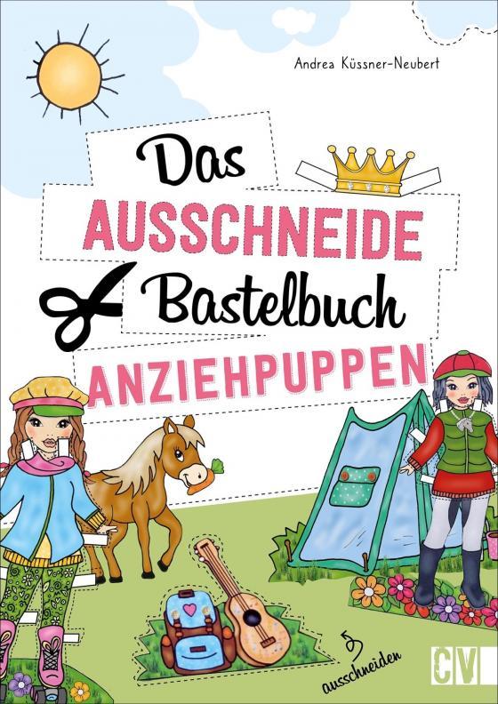 Cover-Bild Das Ausschneide-Bastelbuch Anziehpuppen