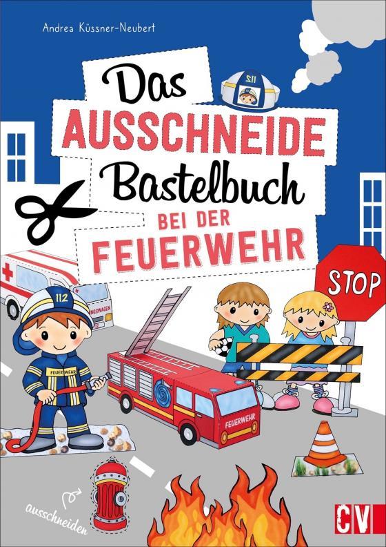 Cover-Bild Das Ausschneide-Bastelbuch Bei der Feuerwehr