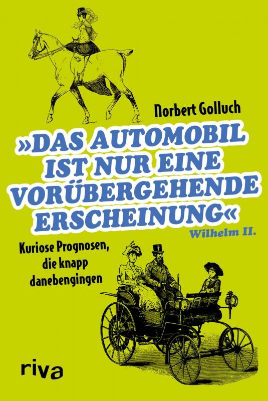 Cover-Bild Das Automobil ist nur eine vorübergehende Erscheinung
