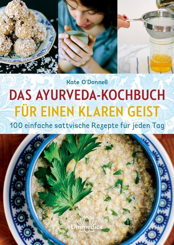 Cover-Bild Das Ayurveda-Kochbuch für einen klaren Geist