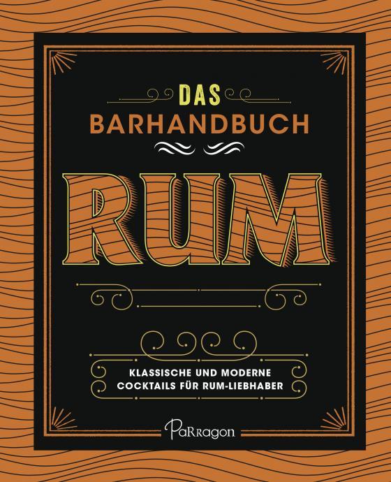Cover-Bild Das Barhandbuch Rum