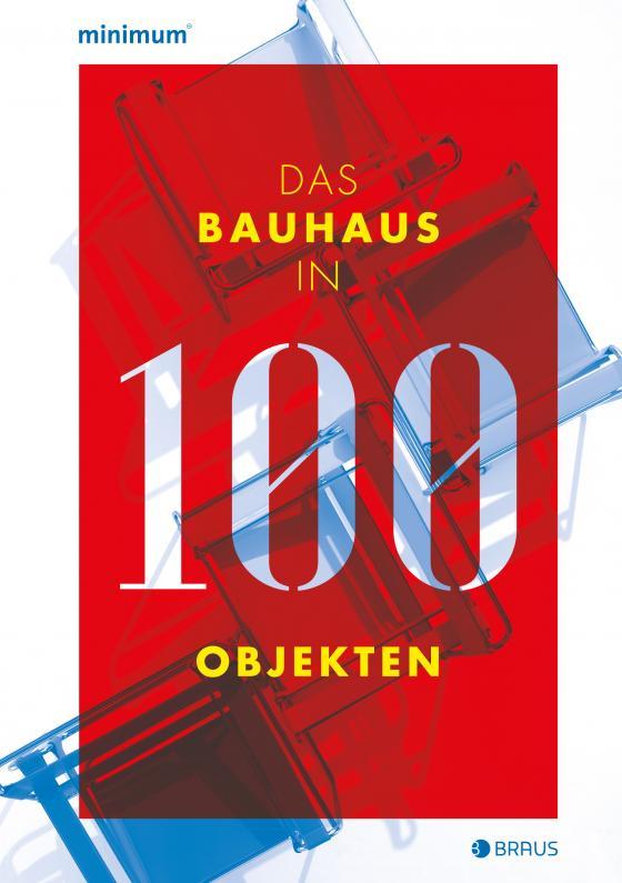 Cover-Bild Das Bauhaus in 100 Objekten