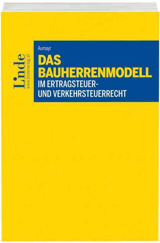 Cover-Bild Das Bauherrenmodell im Ertragsteuer- und Verkehrsteuerrecht