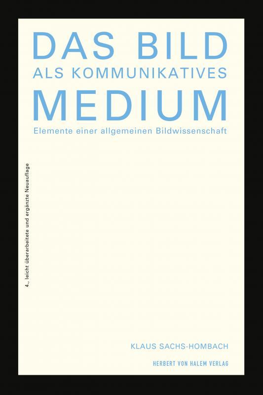 Cover-Bild Das Bild als kommunikatives Medium
