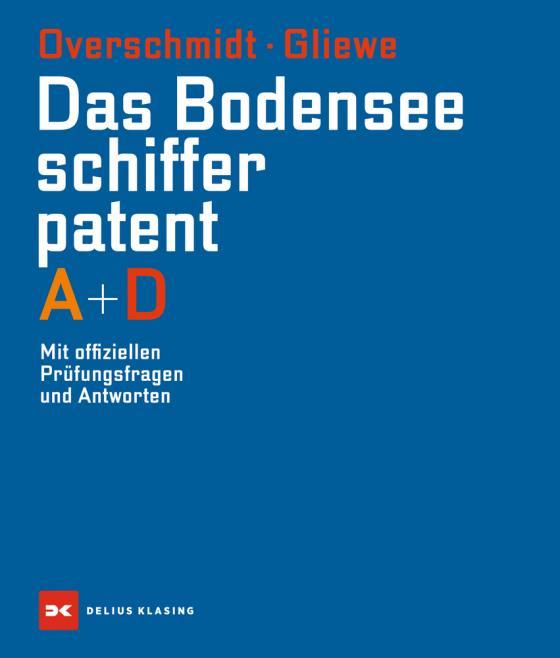 Cover-Bild Das Bodensee-Schifferpatent A + D