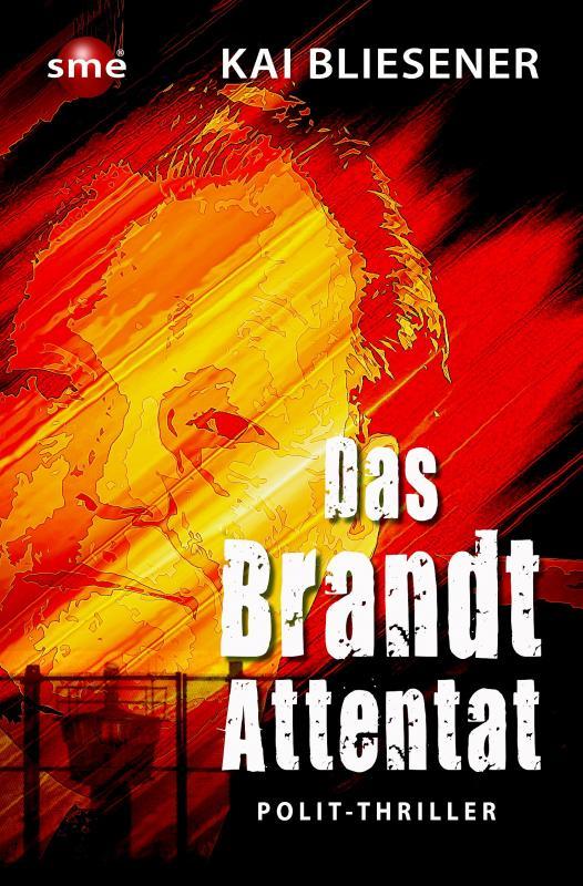 Cover-Bild Das Brandt-Attentat