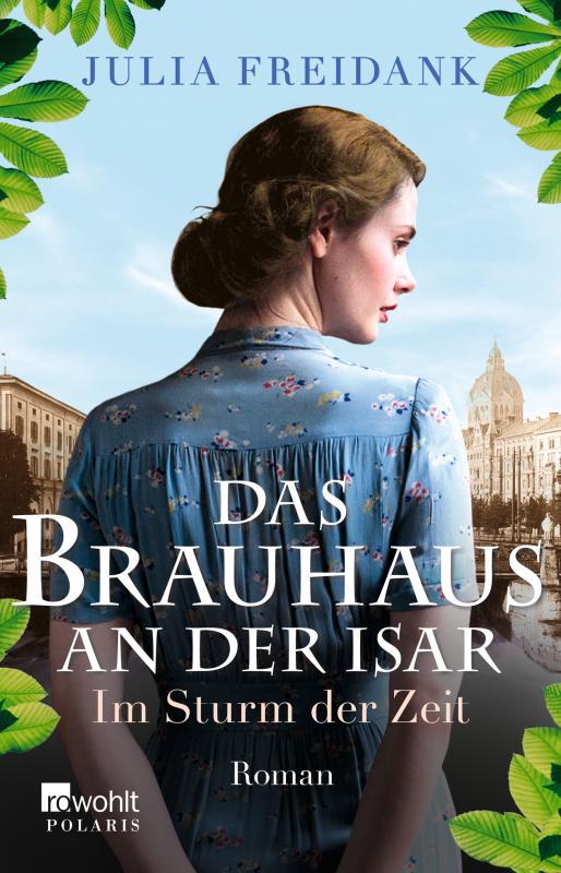 Cover-Bild Das Brauhaus an der Isar: Im Sturm der Zeit
