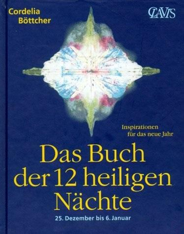 Cover-Bild Das Buch der 12 heiligen Nächte, 25. Dezember bis 6. Januar