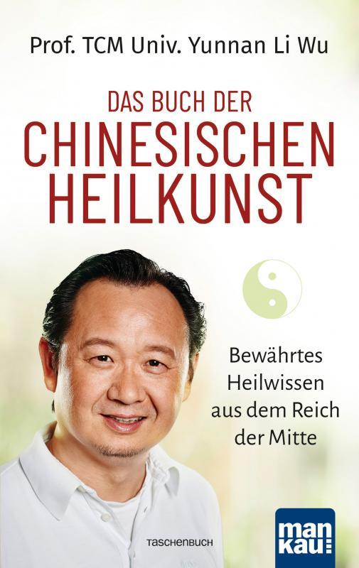Cover-Bild Das Buch der Chinesischen Heilkunst